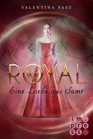 Royal, Band 6: Eine Liebe aus Samt