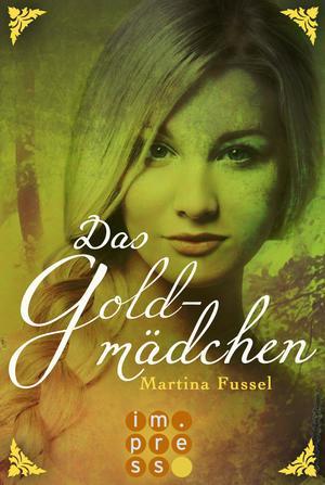 Das Goldmädchen (Die Legenden der Jiri 3)