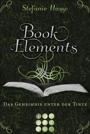 BookElements, Band 3: Das Geheimnis unter der Tinte