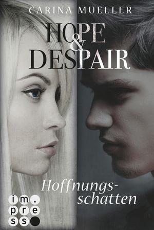 Hope & Despair, Band 1: Hoffnungsschatten