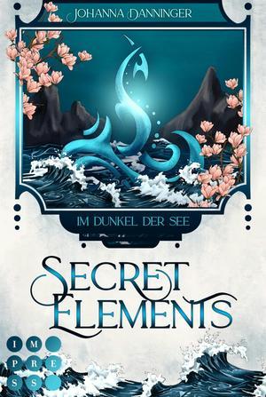 Secret Elements, Band 1: Im Dunkel der See