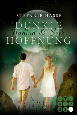 Nadiya & Seth 2: Dunkle Hoffnung