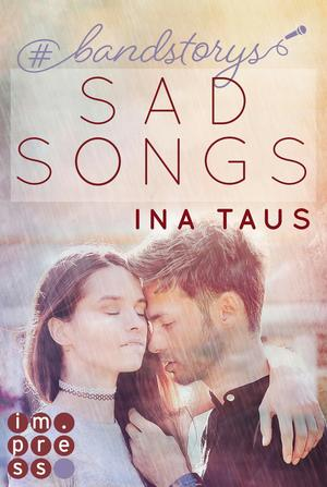 #bandstorys: Sad Songs (Band 2)