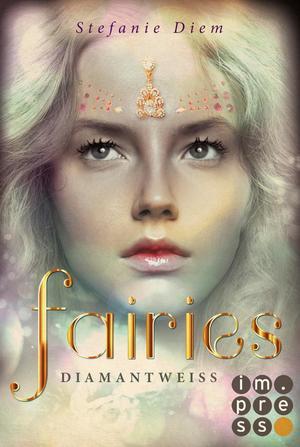 Fairies 3: Diamantweiß