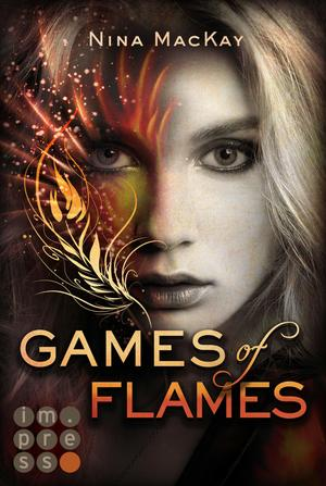 Games of Flames (Phönixschwestern 1)