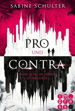 Pro und Contra. Mein Licht in deiner Dunkelheit