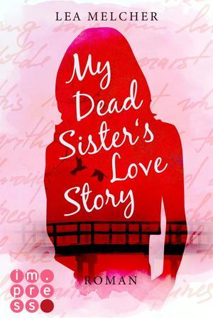 My Dead Sister's Love Story (Roman)