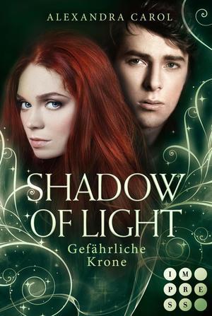 Shadow of Light 3: Gefährliche Krone