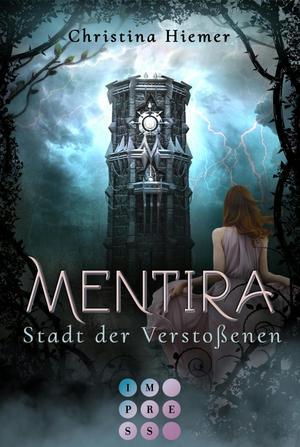 Mentira 2: Stadt der Verstoßenen