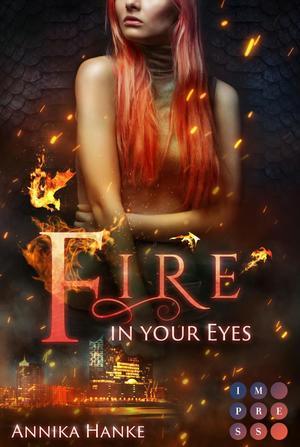 Die Drachenwandler 1: Fire in your Eyes