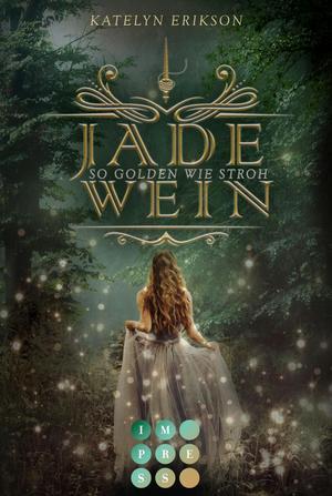 Jadewein 1: So golden wie Stroh