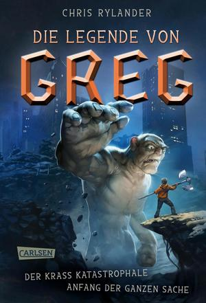 Die Legende von Greg 1: Der krass katastrophale Anfang der ganzen Sache