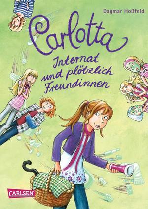 Carlotta, Band 2: Carlotta - Internat und plötzlich Freundinnen