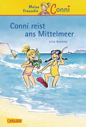 Conni-Erzählbände, Band 5: Conni reist ans Mittelmeer