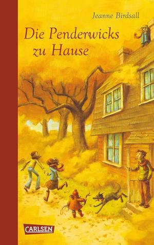 Die Penderwicks, Band 2: Die Penderwicks zu Hause