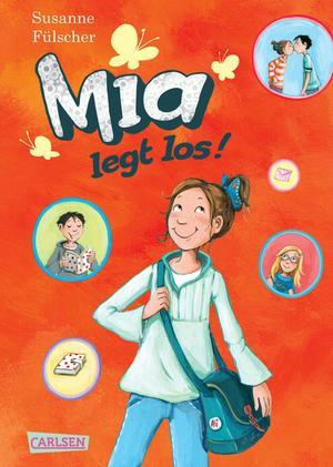 Mia, Band 1: Mia legt los!