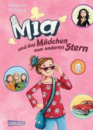 Mia, Band 2: Mia und das Mädchen vom anderen Stern
