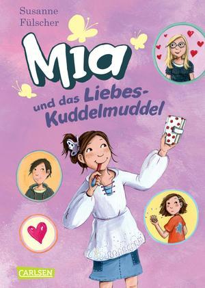 Mia, Band 4: Mia und das Liebeskuddelmuddel