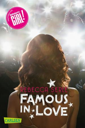Famous in Love, Band 1: Famous in Love