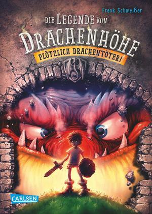 Die Legende von Drachenhöhe, Band 1: Plötzlich Drachentöter!
