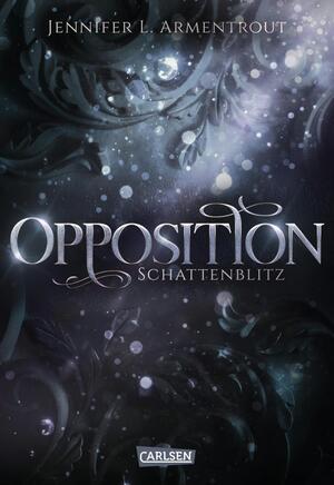Obsidian, Band 5: Opposition. Schattenblitz