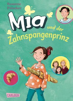 Mia, Band 9: Mia und der Zahnspangenprinz