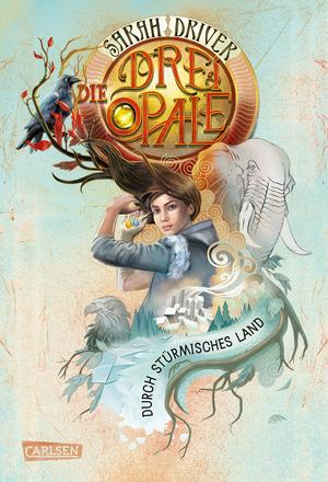 Die drei Opale 3: Durch stürmisches Land