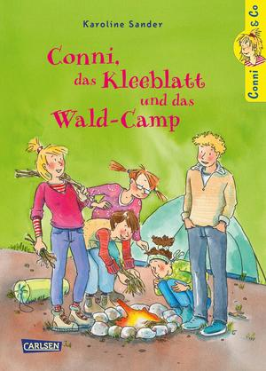 Conni & Co 14: Conni, das Kleeblatt und das Wald-Camp