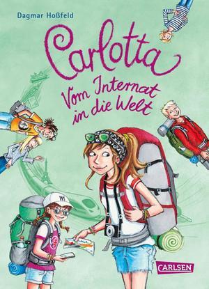 Carlotta: Carlotta - Vom Internat in die Welt
