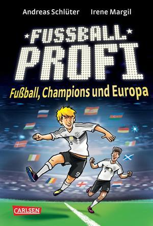 Fußballprofi 4: Fußballprofi - Fußball, Champions und Europa