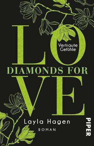 Diamonds For Love - Vertraute Gefühle
