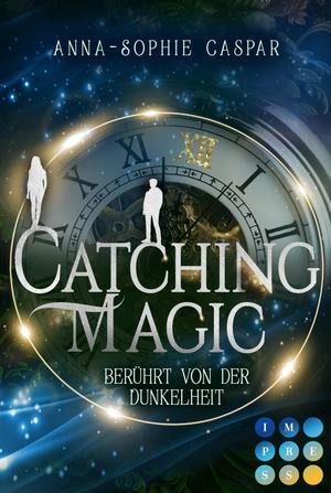 Catching Magic 1: Berührt von der Dunkelheit