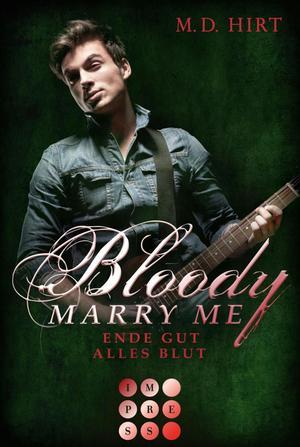 Bloody Marry Me 6: Ende gut, alles Blut