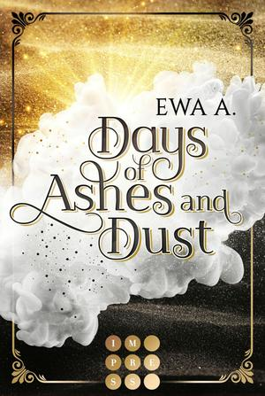 Days of Ashes and Dust