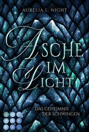 Asche im Licht (Das Geheimnis der Schwingen 2)