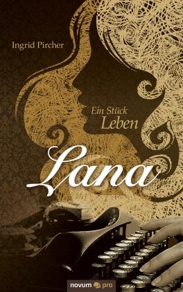 Lana - ein Stück Leben