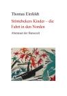 Vergrößerte Darstellung Cover: Störtebekers Kinder - Fahrt in den Norden. Externe Website (neues Fenster)