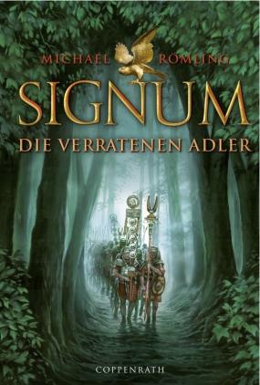 Signum - Die verratenen Adler
