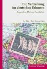 Vergrößerte Darstellung Cover: Die Vertreibung im deutschen Erinnern. Externe Website (neues Fenster)