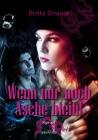 Vergrößerte Darstellung Cover: Wenn nur noch Asche bleibt. Externe Website (neues Fenster)