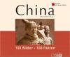 Vergrößerte Darstellung Cover: China: 100 Bilder - 100 Fakten. Externe Website (neues Fenster)