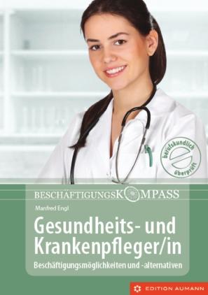 Beschäftigungskompass Gesundheits- und Krankenpfleger/in