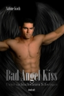 Vergrößerte Darstellung Cover: Bad Angel Kiss. Externe Website (neues Fenster)