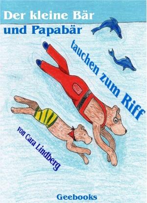 Der kleine Bär und Papabär tauchen zum Riff