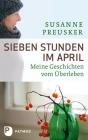 Sieben Stunden im April