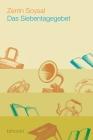 Vergrößerte Darstellung Cover: Das Siebentagegebet. Externe Website (neues Fenster)