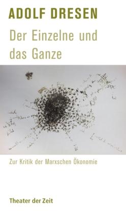 Adolf Dresen - Der Einzelne und das Ganze