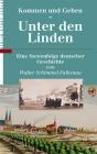 Kommen und Gehen - Unter den Linden