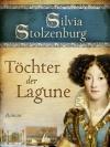 Vergrößerte Darstellung Cover: Töchter der Lagune. Externe Website (neues Fenster)