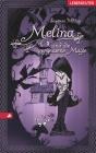 Melina und die vergessene Magie